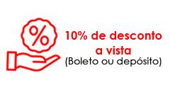10% de desconto a vista no boleto ou depósito